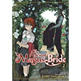 The Ancient Magus' Bride Vol. 2 (The Ancient Magus' Bride, 2)