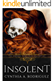 Insolent: A Dark Retelling