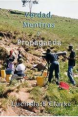 Verdad, Mentiras y Propaganda (Spanish Edition) Kindle Edition