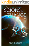 Scions of Change (Cadicle #7): An Epic Space Opera Series