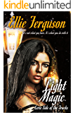 Light Magic (Eerie Side of the Tracks Book 2)