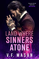 The Land Where Sinners Atone : A Standalone Enemies-to-Lovers Romance Kindle Edition