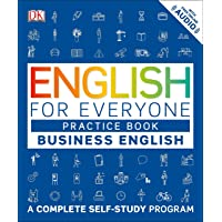 English for Everyone: Business English, Practice Book: A Complete Self-Study Program