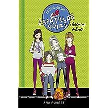 (Serie El Club de las Zapatillas Rojas 7) (Spanish Edition) Feb 18, 2016