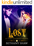 Lost (A Times Journey Novel Book 2)