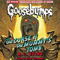 Classic Goosebumps: The Curse of the Mummy's Tomb