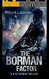 The Borman Factor: A Nick Borman Thriller