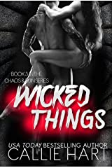 Wicked Things (Chaos & Ruin Series Book 3) Kindle Edition