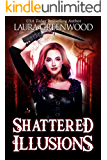 Shattered Illusions: A Paranormal Reverse Harem (Ashryn Barker Book 1)
