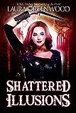 Shattered Illusions (Ashryn Barker Trilogy Book 1)