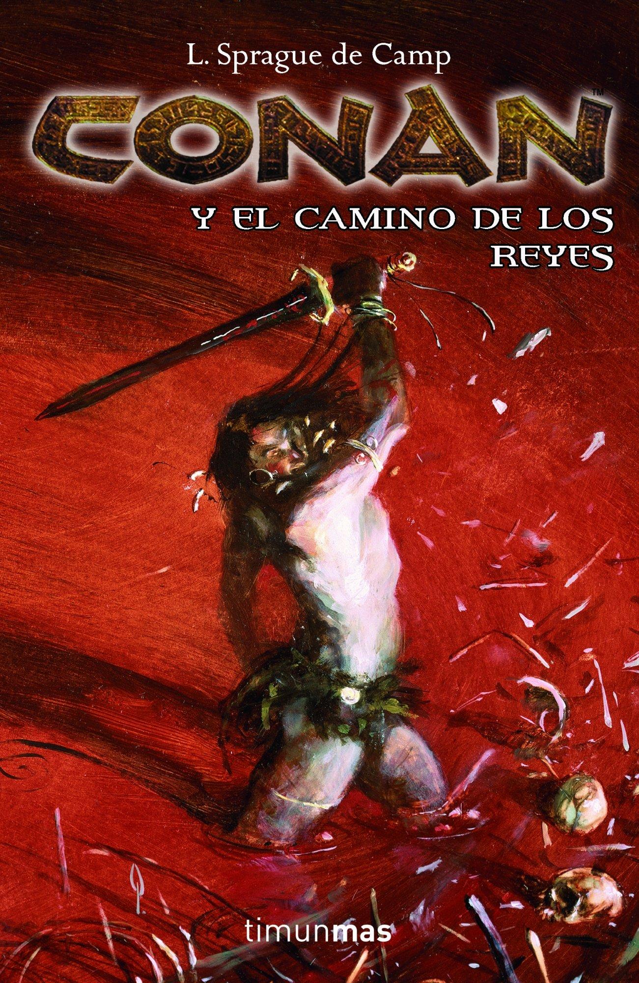 Conan y el Camino de Reyes (Conan Clásico): Amazon.es: Wagner ...
