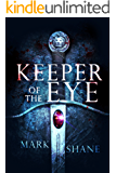 Keeper of the Eye (The Eye of the Sword Book 1) (English Edition)