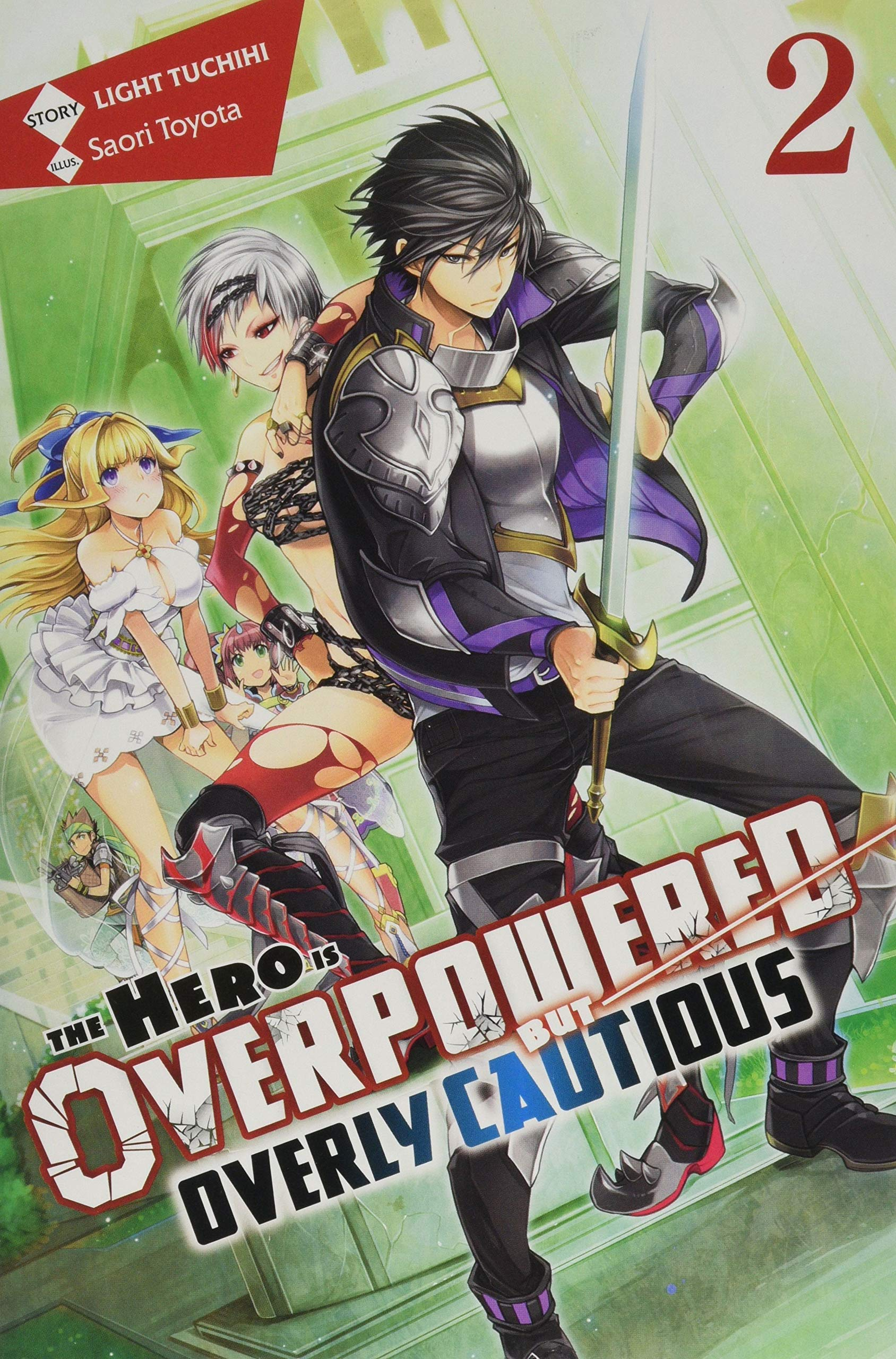 The Hero Is Overpowered But Overly Cautious Vol 2 Light Novel Amazon Com Br