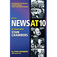 KTLA's News At 10: Sixty Years with Stan Chambers