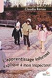 """L""""apprentissage informel expliqué à mon inspecteur"""