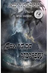 Chains of Prophecy: A Tale of Mythic Discovery (Samuel Buckland Chronicles Book 1)