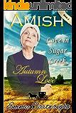 AMISH ROMANCE: Amish Autumn Love: Short Amish Romance Inspirational Story (Love in Sugar Creek Book 4)