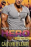 Her Captivated Hero (Black Dawn Book 6)