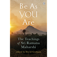 Be As You Are: The spiritual teachings and wisdom of Sri Ramana Maharshi (Arkana)