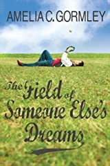 The Field of Someone Else's Dreams (Saugatuck Series Book 0) Kindle Edition
