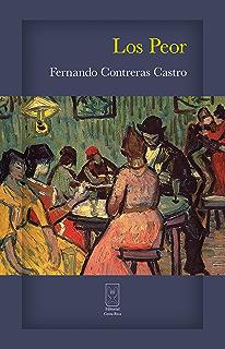 Los Peor (Spanish Edition)