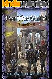 For The Guild (Emerilia Book 3)