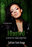 Hunted: Vampire Hunted #2 (LeKrista Scott, Vampire Hunted)