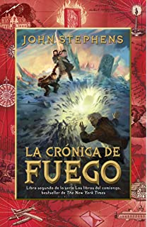 La cronica de fuego / The Fire Chronicle (Spanish Edition)
