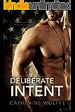 Deliberate Intent (Shadow Company Book 2)