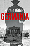 Germania: Roman (Ein Fall für Kommissar Oppenheimer 1) (German Edition)