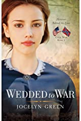 Wedded to War (Heroines Behind the Lines Book 1) Kindle Edition