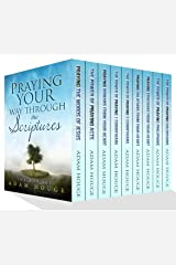 Pray Your Way Through The Scriptures! (English Edition) eBook Kindle