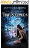 The Keepers (The Alchemy Series Book 1) (English Edition)