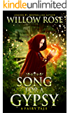 Song for a Gypsy (The Wolfboy Chronicles Book 1)