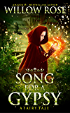 Song for a Gypsy (The Wolfboy Chronicles Book 1) (English Edition)