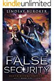 False Security: an Urban Fantasy Adventure (Death Before Dragons Book 5)