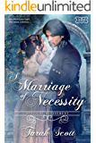 A Marriage of Necessity: Rules of Refinement Book Four (The Marriage Maker 8)