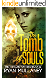 The Tomb of Souls (The Treasure Huntress Book 2)