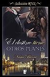 Destino tiene otros planes (Bdb) (EPUBS) (Spanish Edition)