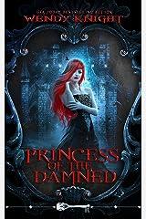 Princess of the Damned (Skeleton Key) Kindle Edition