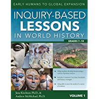 Inquiry-Based Lessons in World History (Vol. 1): Early Humans to Global Expansion