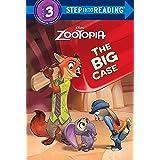 The Big Case (Disney Zootopia) (Step into Reading)