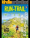 RUN+TRAIL (ラントレイル) Vol.37 2019年 7月号 [雑誌]