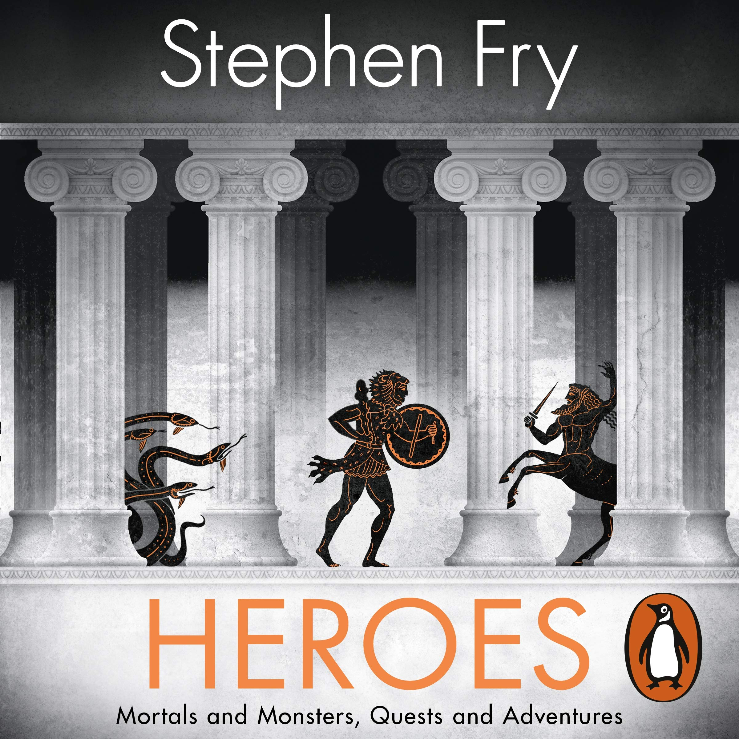 Stephen Fry  Heroes Mortals and Monsters, Quests and Adventures