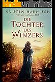 Die Tochter des Winzers (German Edition)