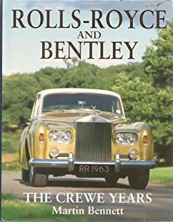 Rolls royce and bentley the history of the cars m bennett rolls royce and bentley the crewe years fandeluxe Choice Image