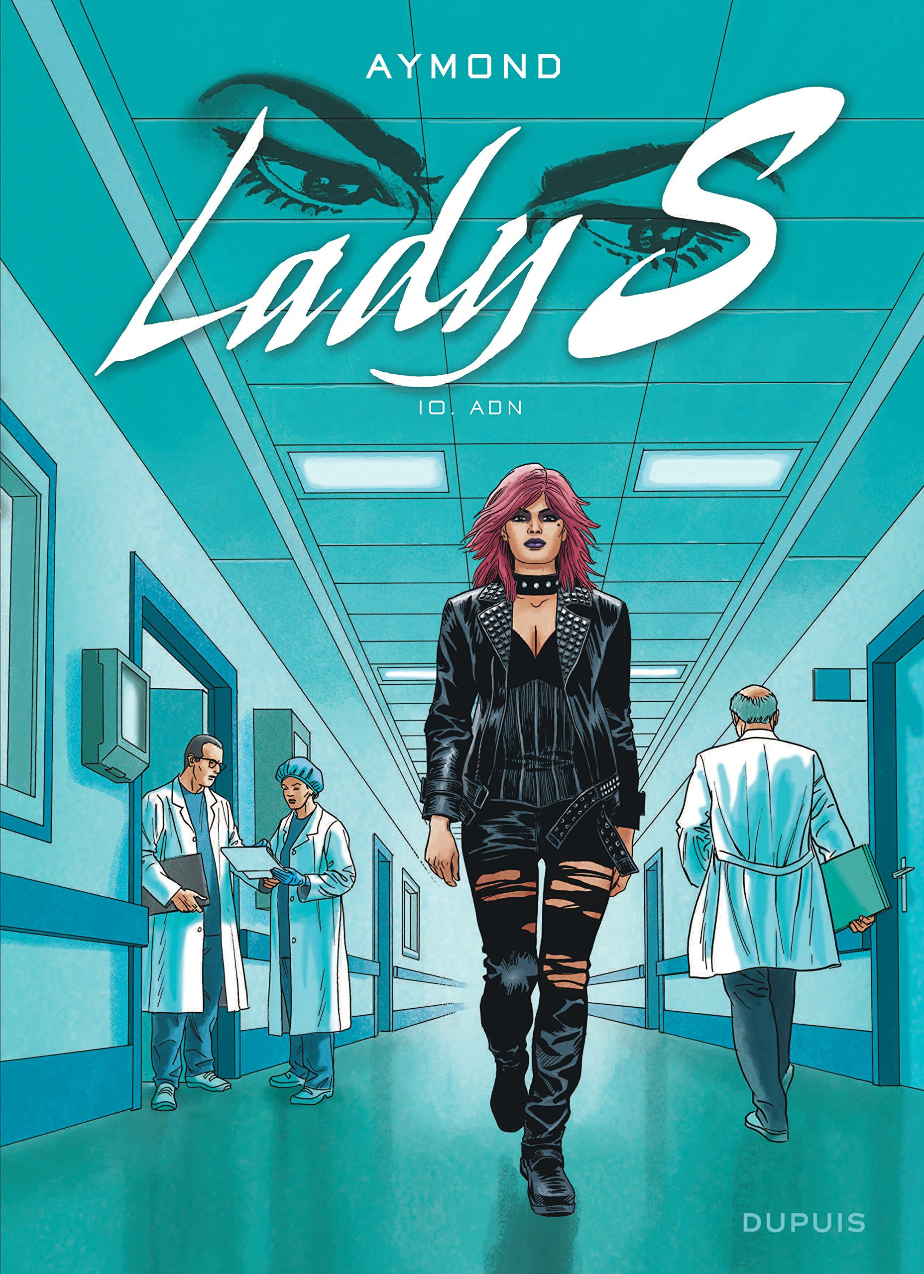 Lady S. - tome 10 - ADN Album – 13 novembre 2014 Aymond Philippe Dupuis 280016252X Action et aventures