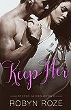 Keep Her (Keeper Series Book 2)