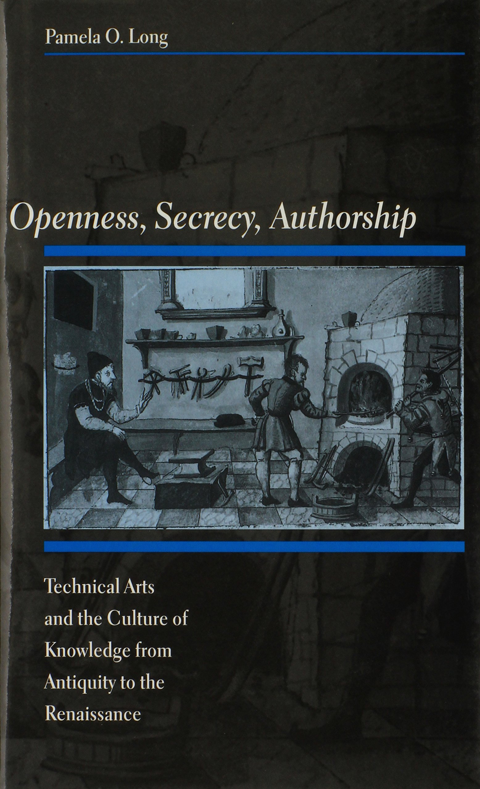 Download Openness, Secrecy, Authorship: Technical Arts and the Culture of Knowledge from Antiquity to the Renaissance ePub fb2 book