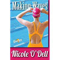 Making Waves (What Now? Collection Book 1)